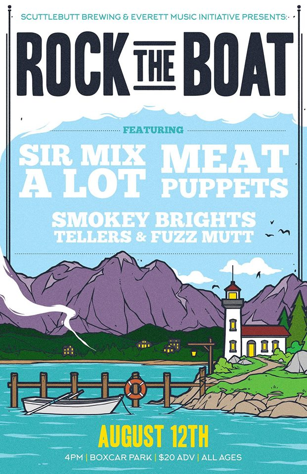 Rock The Boat 2017 Everett Sir Mix A Lot Meat Puppets August 12th